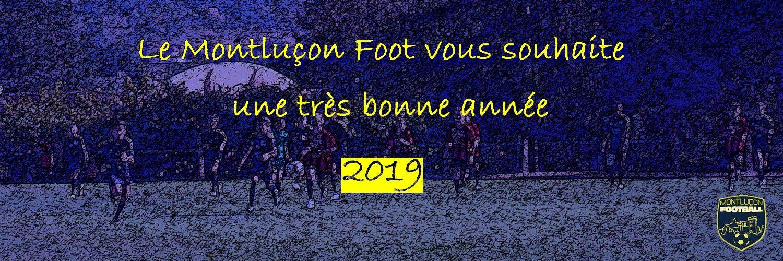Montluçon Foot bonne année 2019